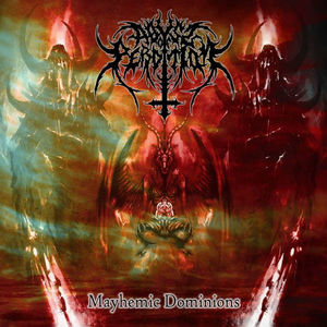 ABYSS OF PERDITION - Mayhemic Dominions - MCD