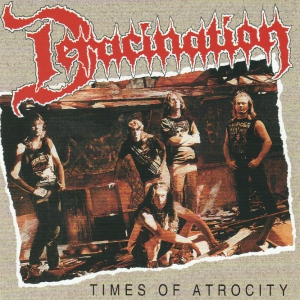 DERACINATION - Times of Atrocity / Demos - 2xCD