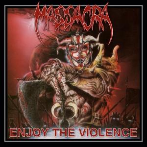 MASSACRA - Enjoy the Violence - CD