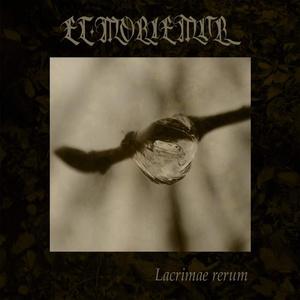 ET MORIEMUR - Lacrimae Rerum - DIGI-CD