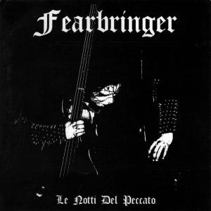 FEARBRINGER - Le Notti Del Peccato - CD