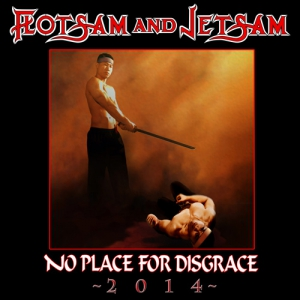 FLOTSAM AND JETSAM - No Place for Disgrace 2014 - DIGI-CD