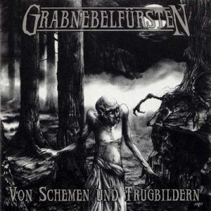 GRABNEBELFURSTEN - Von Schemen und Trugbildern - CD