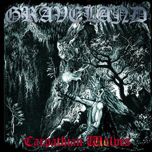 GRAVELAND - Carpathian Wolves - CD