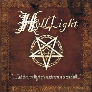 HELLLIGHT - ...And Then, The Light Of Consciousness Became Hell... - CD