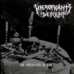 HIEROPHANT`S DESCENT - The Apocalypse of Evil - MCD