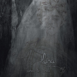 LUNA - Ashes to Ashes - CD