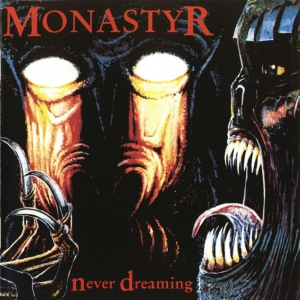 MONASTYR - Never Dreaming / Cannibal Rites - CD