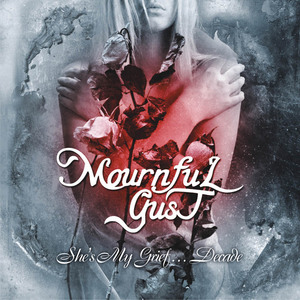MOURNFUL GUST - She's My Grief… Decade - 2xCD