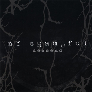 MY SHAMEFUL - Descent - CD