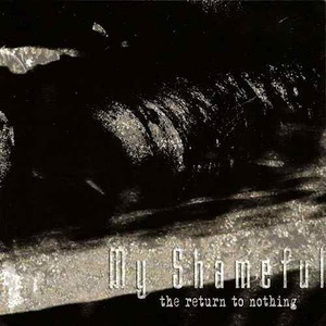 MY SHAMEFUL - Return to Nothing - CD
