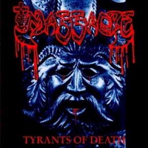MASSACRE - Tyrants of Death - CD