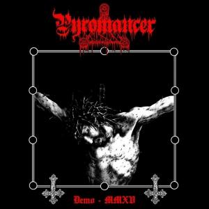 PYROMANCER - Demo MMXV - MCD