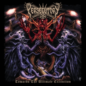 PERSECUTORY - Towards The Ultimate Extinction - DIGI-CD