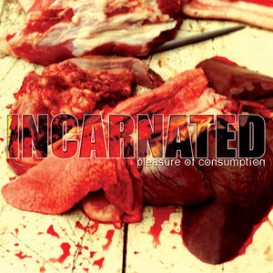 INCARNATED - Pleasure Of Consumption - CD
