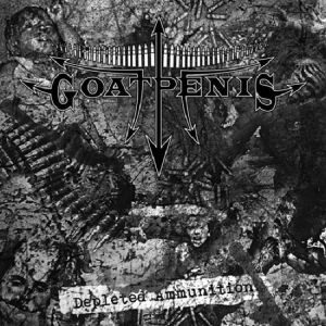 GOATPENIS - Depleted Ammunition - CD