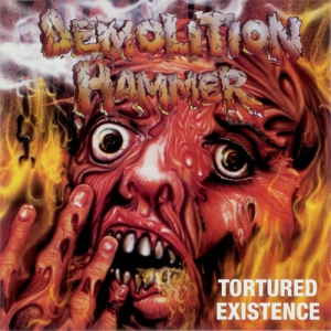 DEMOLITION HAMMER - Tortured Existence - CD