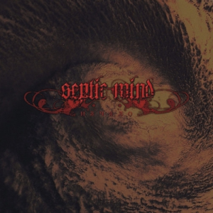 SEPTIC MIND - Beginning - CD