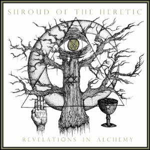 SHROUD OF THE HERETIC - Revelations in Alchemy - CD