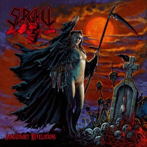 SURGIKILL - Sanguinary Revelations - DIGI-CD
