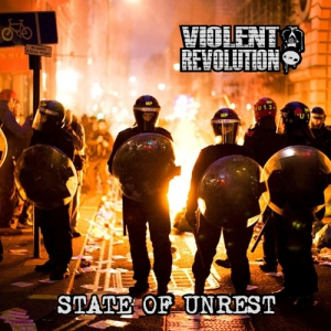 VIOLENT REVOLUTION - State of Unrest - CD