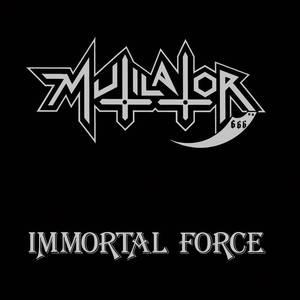 MUTILATOR - Immortal Force - CD