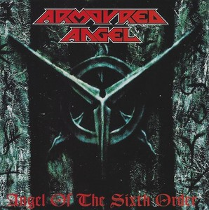 ARMOURED ANGEL - Angel Of The Sixth Order - CD