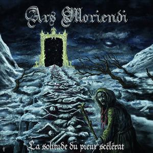 ARS MORIENDI - La solitude du pieux scelerat - CD