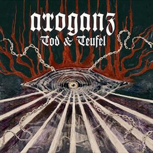 ARROGANZ - Tod & Teufel - CD