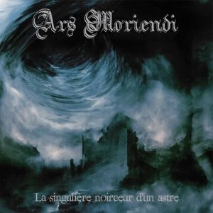 ARS MORIENDI - La singuliere noirceur d'un astre - CD