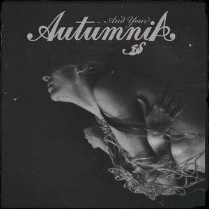 AUTUMNIA - ...And Your Autumnia - DIGI-CD