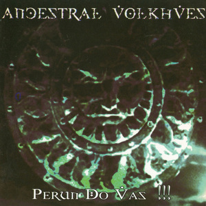 ANCESTRAL VOLKHVES - Perun Do Vas !!! - CD