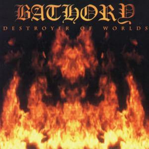 BATHORY - Destroyer of Worlds - CD