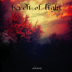 BEREFT OF LIGHT - Hoinar - CD