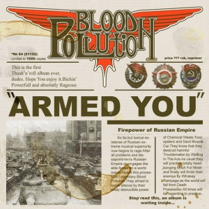 BLOOD POLLUTION – Armed You! - CD