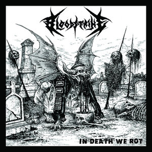 BLOODSTRIKE - In Death We Rot - CD