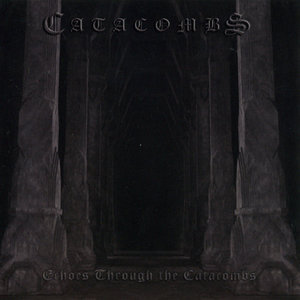 CATACOMBS - Echoes Through The Catacombs - CD