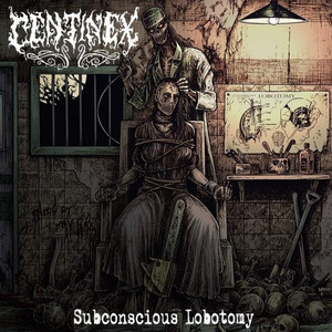 CENTINEX - Subconscious Lobotomy - SLIPCASE-CD