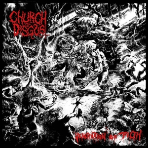 CHURCH OF DISGUST - Veneration of Filth - СD