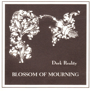 DARK REALITY - Blossom of Mourning - DIGI-CD