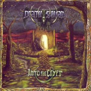 DEATH SQUAD - Into The Crypt / Dying Alone - CD