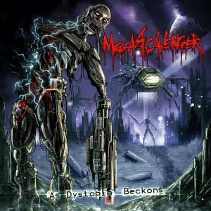 MEGASCAVENGER - As Dystopia Beckons - CD