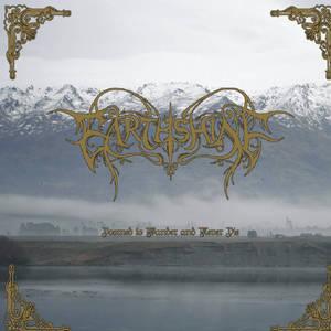 EARTHSHINE - Doomed to Wander and Never Die - DIGI-CD