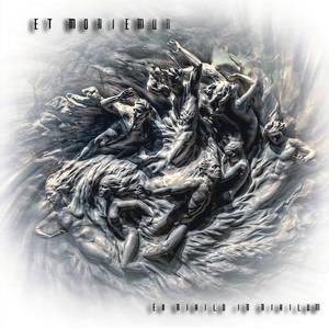 ET MORIEMUR - Ex Nihilo In Nihilum - CD