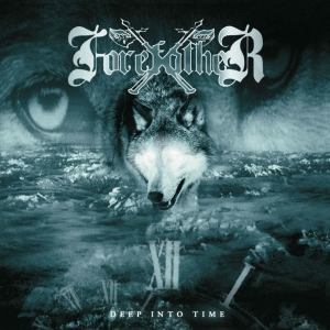 FOREFATHER - Deep Into Time - CD