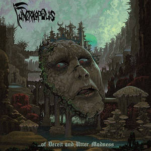 FUNERALOPOLIS - …of Deceit and Utter Madness - CD