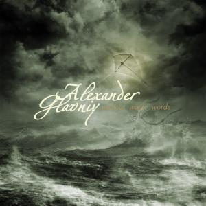 ALEXANDER GLAVNIY - Without Waste Words - CD