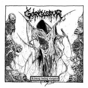 GORGOSAUR - Lurking Among Corpses - CD