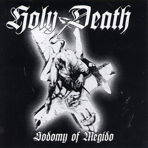 HOLY DEATH - Sodomy Of Megido - CD