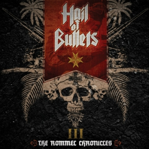 HAIL OF BULLETS - III The Rommel Chronicles - CD